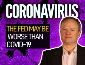 Photo of The Fed May Be Worse Than Covid-19
