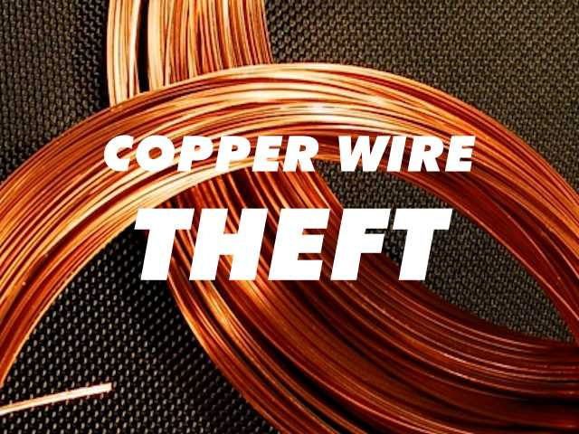 Copper Wire Theft